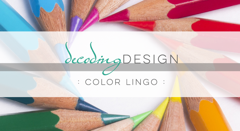 Decoding Design: Color Lingo