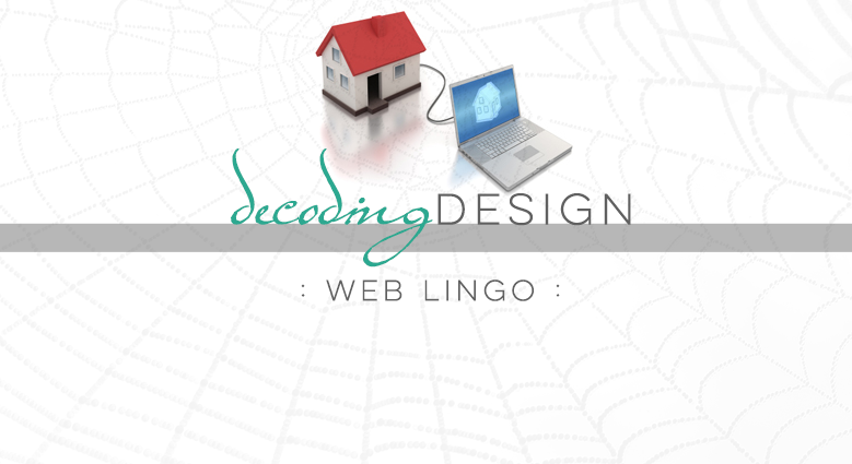 Decoding Design: Web Lingo