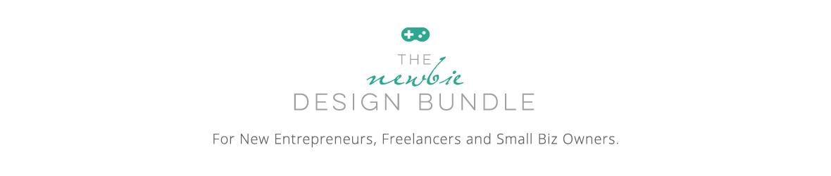 The Newbie Design Bundle