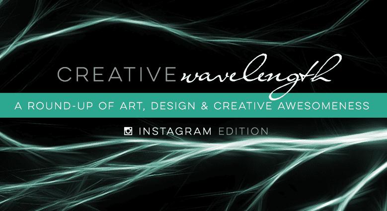 Creative Wavelenth: Instagram Edition