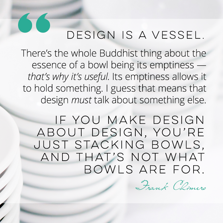 Design is a Vessel