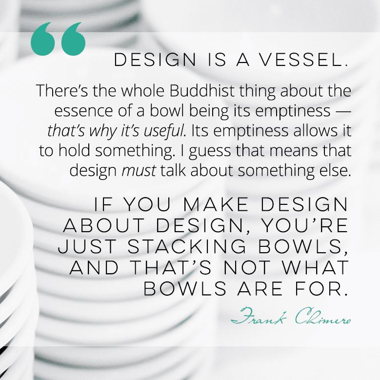 Design is a Vessel