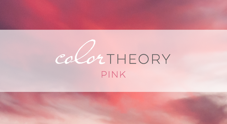 Color Theory: Pink