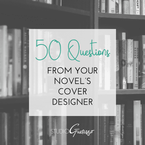 50 Question From Your Novel's Cover Designer