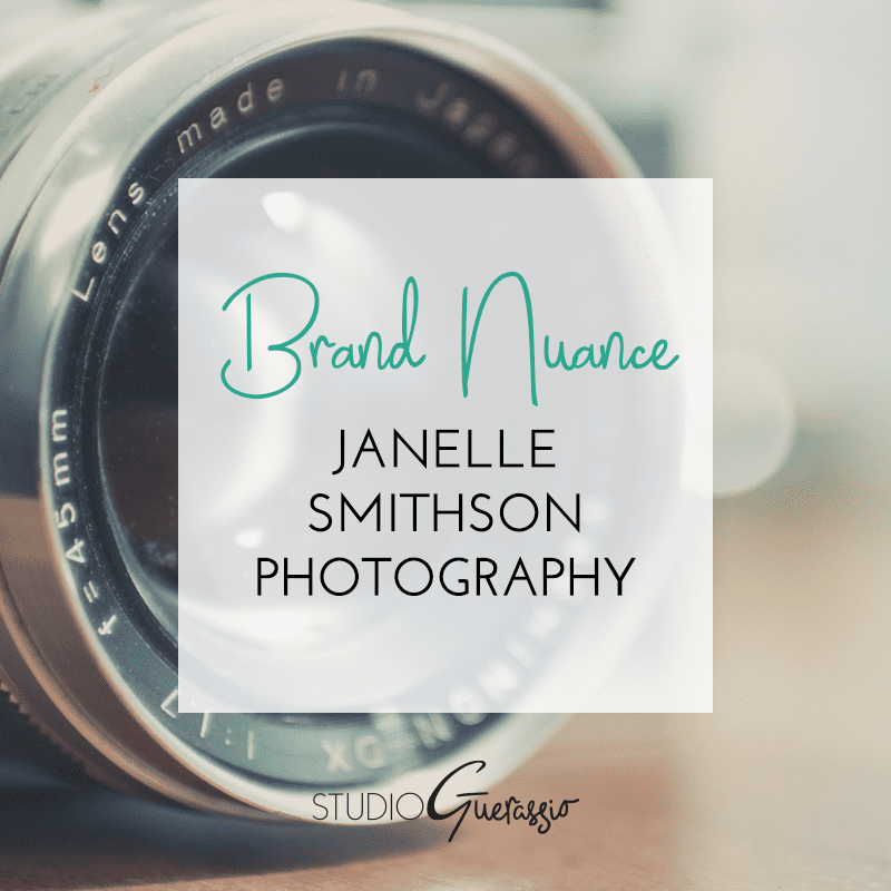 Brand Nuance: Janelle Smithson Photography