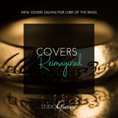 Covers Reimagined: Lord of the Rings Redux